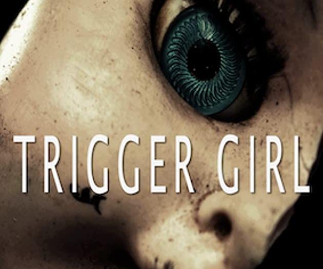 Trigger Girl by Scott Sullivan